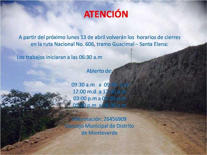 Horario de cierre de la carretera a Monteverde - Abril 2015